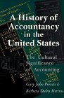 img - for By GARY JOHN PREVITS HISTORY OF ACCOUNTANCY IN USA: THE CULTURAL SIGNIFICANCE OF ACCOUNTING (HISTORICAL PERSP BUS ENTERPR (REV) book / textbook / text book