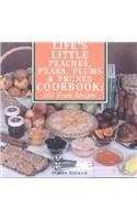 Life's Little Peaches, Pears, Plums and Prunes Cookbook: 101 Fruit Receipes (Cooking at Its Best from Avery Color Studios)