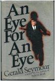 An eye for an eye (0688079148) by Seymour, Gerald