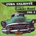 Vol. 2-Cuba Caliente