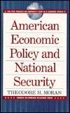 img - for American Economic Policy and National Security (The Pew Project on America's Task in a Changed World) book / textbook / text book
