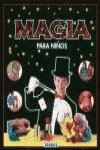 img - for Magia Para Ninos/Magic for Kids (Spanish Edition) book / textbook / text book