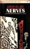 Nerves (Ballantine SF, U2344) (0345023447) by Lester Del Rey