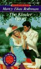 img - for The Kinder Heart (Signet Regency Romance) by Marcy Elias Rothman (1994-03-01) book / textbook / text book