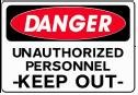 """Danger - Unauthorized Personnel Keep Out 10""""x14"""" Heavy Duty Indoor/Outdoor Plastic Sign"""
