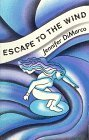 img - for Escape to the Wind by Jennifer Dimarco (1993-05-03) book / textbook / text book