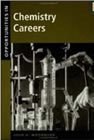 Opportunities in Chemistry Careers (VGM Opportunities Series)
