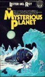 The Mysterious Planet (Del Rey SF, 27121) (0345271211) by Lester Del Rey