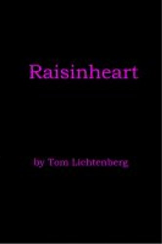 Raisinheart (Rays and Nights)