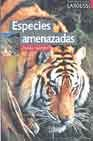img - for Especies amenazadas / Endangered Species: Hasta Cuando? (Spanish Edition) book / textbook / text book
