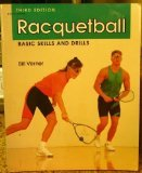 Racquetball: Basic Skills and Drills