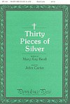 img - for THIRTY PIECES OF SILVER - Mary Kay Beall John Carter - Choral - Sheet Music book / textbook / text book