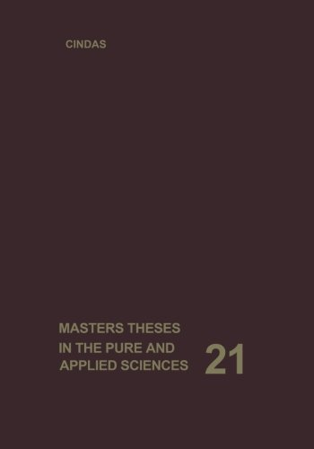 Masters Theses In The Pure And Applied Sciences: Accepted By Colleges And Universities Of The United States And Canada. Volume 21