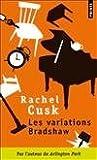 Les variations Bradshaw (French Edition) (2757821679) by Rachel Cusk