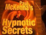 Paul McKennas Hypnotic Secrets