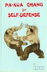 Pa-Kua Chang for Self-Defense