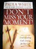 img - for Don't Miss Your Moment (6 CD Teaching Series) book / textbook / text book