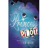 The Princess Plotby Kirsten Boie