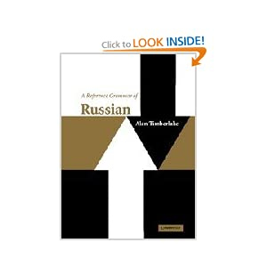 A Reference Grammar of Russian Alan Timberlake