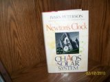 Newton's Clock: Chaos in the Solar System (0716723964) by Ivars Peterson