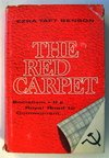 The Red Carpet, Socialism - The Royal Road to Communism, Ezra Taft Benson