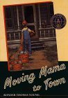 img - for Moving Mama to Town book / textbook / text book