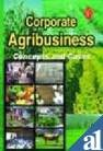 Corporate Agribusiness: Concepts and Cases