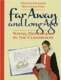 img - for Far Away & Long Ago by Edinger, Monica, Fins, Stephanie [Paperback] book / textbook / text book