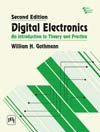 img - for Digital Electronics an Introduction to Theory and Practice book / textbook / text book