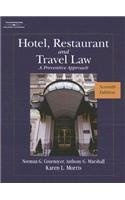 Hotel, Restaurant and Travel Law: A Preventive Approach...