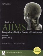 Review Of AIIMS Postgraduate Medical Entrance Examination (2006-2001) (Volume 2)