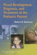Visual Development, Diagnosis, and Treatment of the...