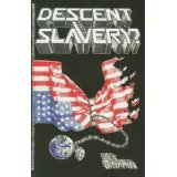 Descent Into Slavery?, Griffin, Des