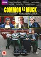 Common As Muck - Series 1