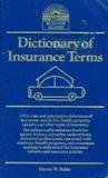img - for Dictionary of Insurance Terms (Barron's business guides) book / textbook / text book