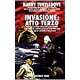 Invasione: atto terzodi Harry Turtledove