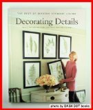 decorating-details-projects-and-ideas-for-a-more-comfortable-more-beautiful-home-the-best-of-martha-