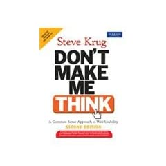 Don't Make Me Think: A Common Sense Approach to Web Usability, 2/e