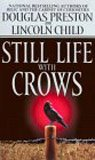 Douglas Preston Still Life With Crows (Special Agent Pendergast)