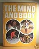 The Mind and Body (Children's Reference Library) (0851667546) by Pick, Christopher