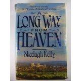 A Long Way from Heaven Sheelagh Kelly