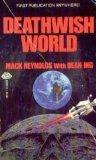 Deathwish World (0671655523) by Mack Reynolds