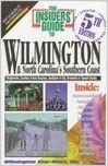 The Insiders' Guide to Wilmington & North Carolina's Southern Coast (The Insiders' Guide to Wilmington and North Carolina's Southern Coast,     5th ed)