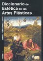 img - for DICCIONARIO DE ESTETICA DE LAS ARTES PLASTICAS - TOMO 1 (Spanish Edition) book / textbook / text book