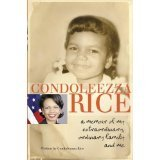 img - for CONDOLEEZZA RICE , {AUTOGRAPHED COPY} A MEMOIR OF MY EXTRAORDINARY , ORDINARY FAMILY AND ME book / textbook / text book