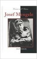 Josef Mengele (Heroes & Villains)
