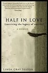img - for Half in Love: Surviving the Legacy of Suicide [Hardcover] book / textbook / text book