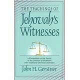 Teachings of Jehovah Witnesses (0801037182) by Gerstner, John H.