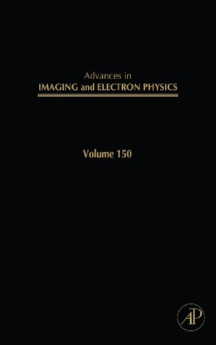 Advances In Imaging And Electron Physics, Volume 150 (Advances In Imaging & Electron Physics)