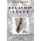 Broadway blues : Essai sur la culture...